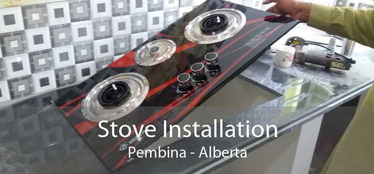 Stove Installation Pembina - Alberta