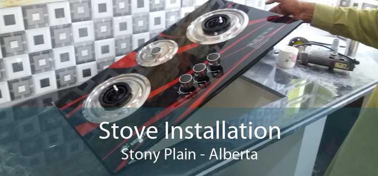 Stove Installation Stony Plain - Alberta