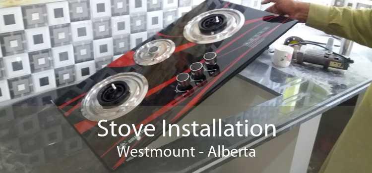 Stove Installation Westmount - Alberta
