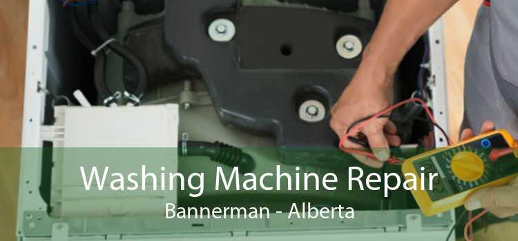 Washing Machine Repair Bannerman - Alberta